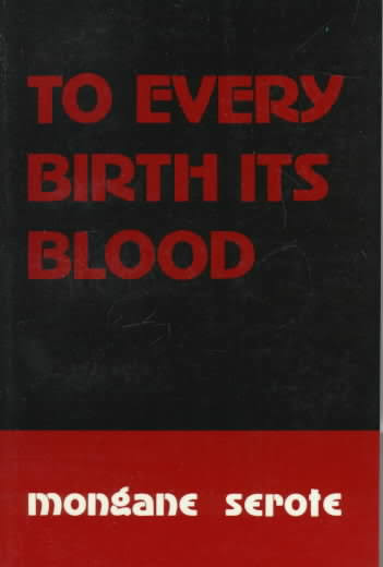 to every birth its blood.jpg